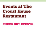 Events at the Croust House Restaurant